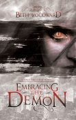 Embracing The Demon, Beth Woodward