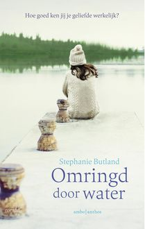 Omringd door water, Stephanie Butland