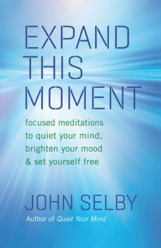 Expand This Moment, John Selby