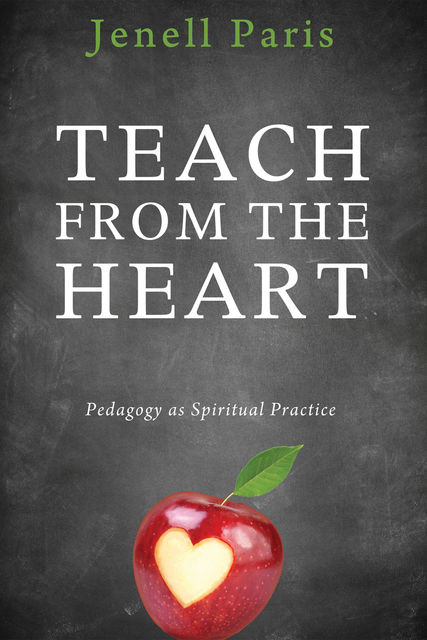 Teach from the Heart, Jenell Paris
