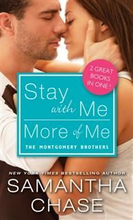 Stay with Me / More of Me, Samantha Chase