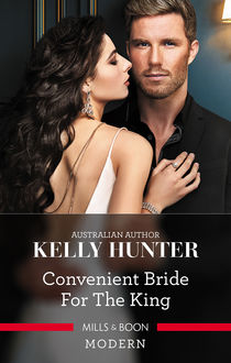 Convenient Bride For The King, Kelly Hunter