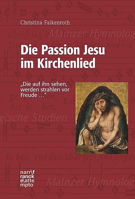 Die Passion Jesu im Kirchenlied, Christina Falkenroth
