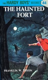 Hardy Boys 44: The Haunted Fort, Franklin Dixon