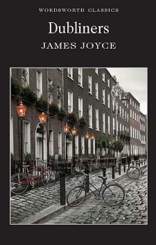 Dubliners (with special introduction), James Joyce