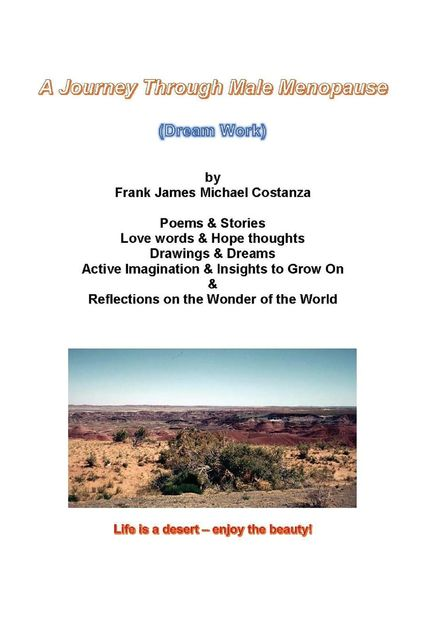 A Journey Through Male Menopause, Frank James Costanza