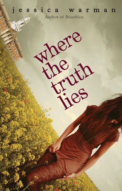 Where the Truth Lies, Jessica Warman