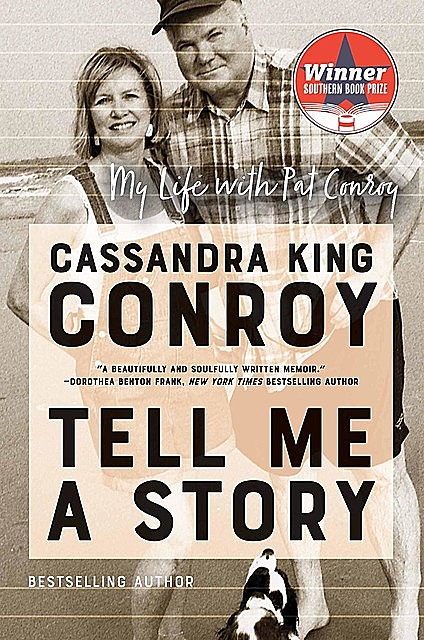 Tell Me a Story, Cassandra King Conroy