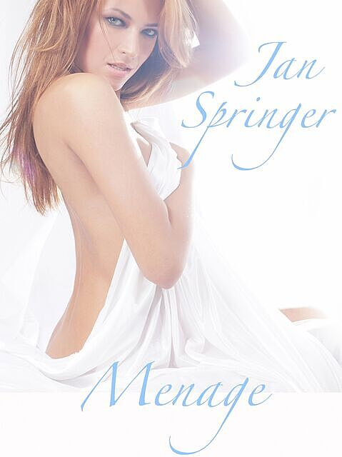 Menage, Jan Springer
