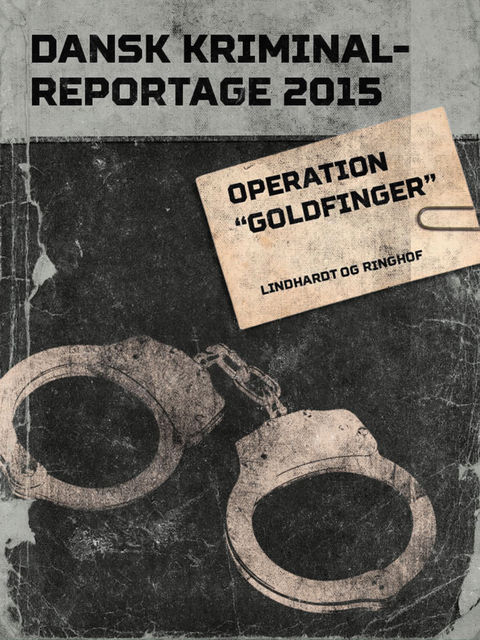 "Operation ""Goldfinger"", Diverse Diverse"