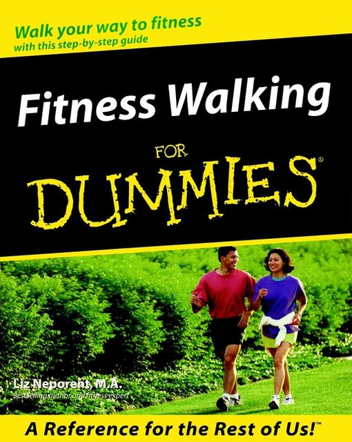 Fitness Walking For Dummies, Liz Neporent