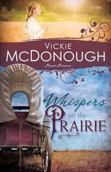 Whispers on the Prairie, Vickie McDonough