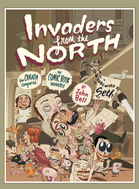 Invaders from the North, John Bell