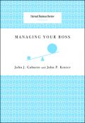 Managing Your Boss, John P. Kotter, John Gabarro