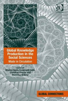 Global Knowledge Production in the Social Sciences, Wiebke Keim