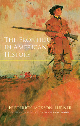 The Frontier in American History, Frederick Jackson Turner