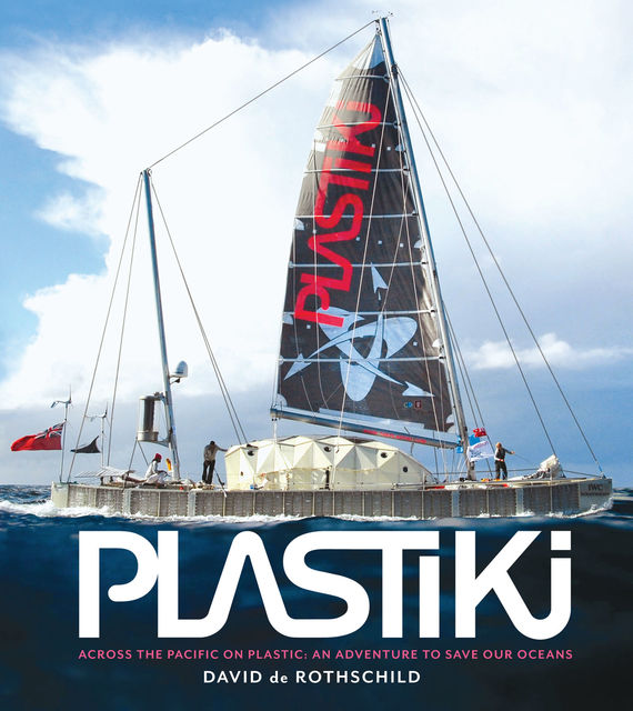 Plastiki, David de Rothschild