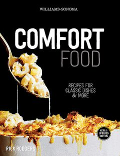 Williams-Sonoma Comfort Food, Rick Rodgers