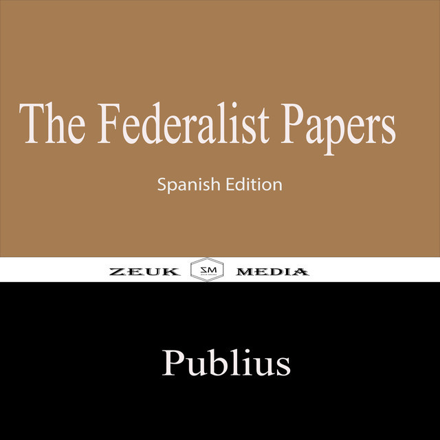 The Federalist Papers, Publius