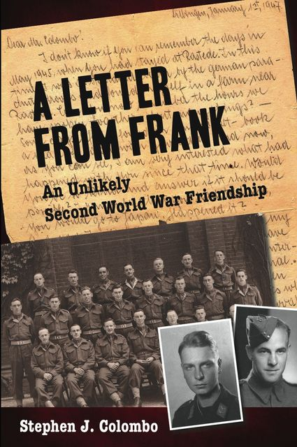 A Letter from Frank, Stephen J.Colombo