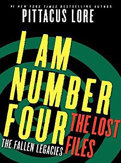 I Am Number Four: The Lost Files: The Fallen Legacies, Pittacus Lore