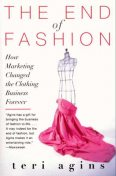The End of Fashion, Teri Agins