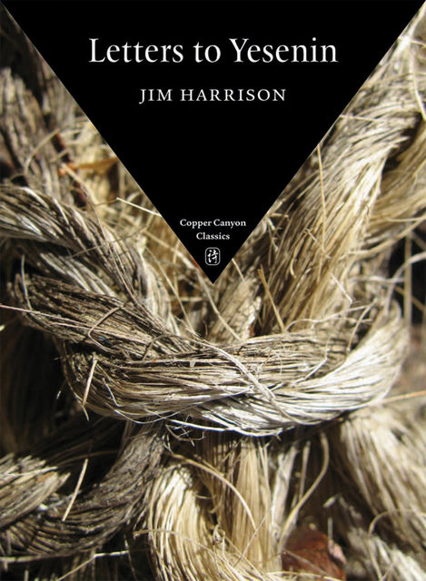 Letters to Yesenin, Jim Harrison
