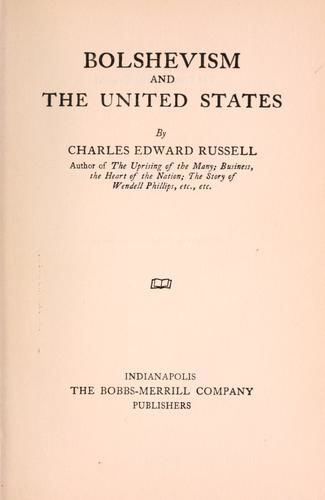 Bolshevism and the United States, Charles Edward Russell