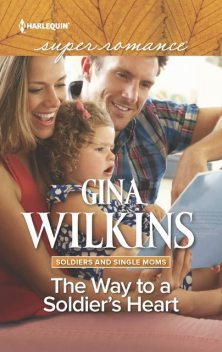 The Way to a Soldier's Heart, Gina Wilkins