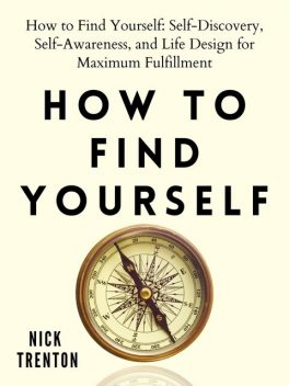 How to Find Yourself, Nick Trenton