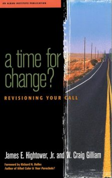 A Time for Change, James Hightower, W. Craig Gilliam