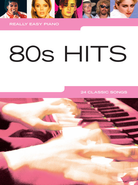 Really Easy Piano: 80s Hits, Wise Publications