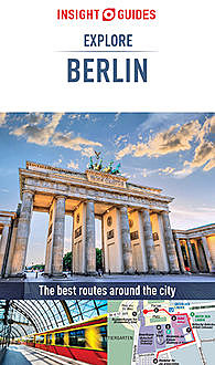 Insight Guides: Explore Berlin, Insight Guides