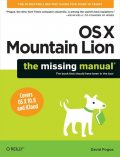 OS X Mountain Lion: The Missing Manual, David Pogue