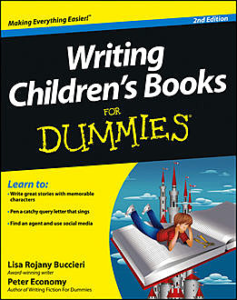 Writing Children's Books For Dummies, Peter Economy, Lisa Rojany Buccieri