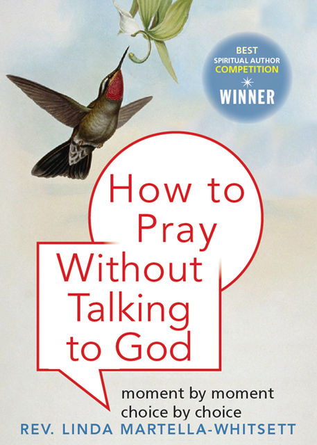 How to Pray Without Talking with To God, Linda Martella-Whitsette
