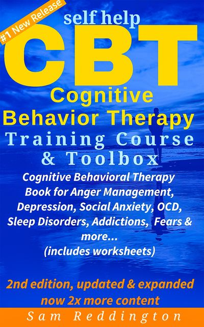 Self Help CBT Cognitive Behavior Therapy Training Course & Toolbox, Sam Reddington