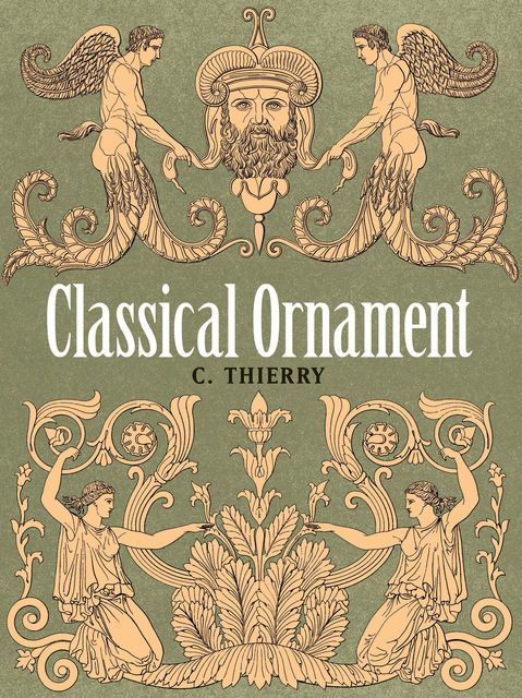 Classical Ornament, C. Thierry