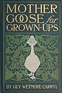 Mother Goose for Grown-ups, Guy Wetmore Carryl