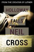 Holloway Falls, Neil Cross