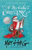 A Boy Called Christmas, Matt Haig