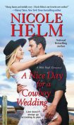 A Nice Day for a Cowboy Wedding, Nicole Helm