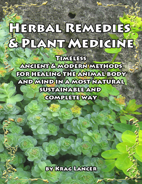 Herbal Remedies & Plant Medicine, Krag Lancer