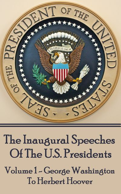 Inaugral Speeches, Various Authors
