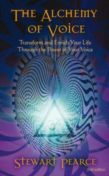 The Alchemy of Voice, Stewart Pearce