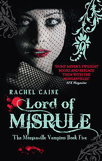 Lord of Misrule, Rachel Caine