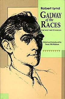 Galway of the Races, Robert Lynd