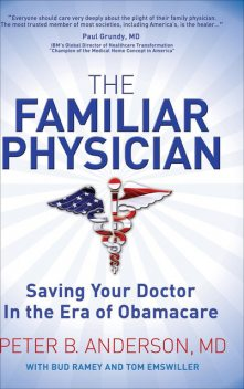 The Familiar Physician, Peter Anderson, Bud Ramey, Tom Emswiller