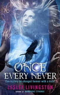 Once Every Never, Lesley Livingston