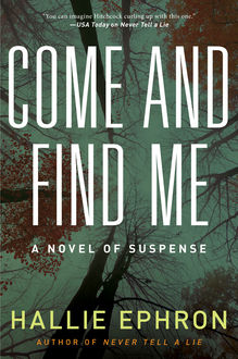 Come and Find Me, Hallie Ephron